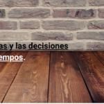 El tiempo y las decisiones